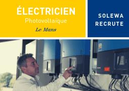 Nous recrutons un électricien photovoltaïque en CDI au Mans